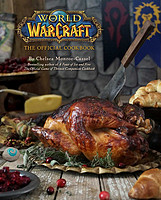 新书预售:《World of Warcraft: The Official Cookbook》魔兽世界官方食谱 英文原版