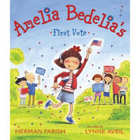 Amelia Bedelia's First Vote [Library Binding]