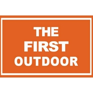 THE FIRST OUTDOOR