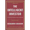 The Intelligent Investor: The Definitive Book on Value Investing聪明的投资者:价值投资的权威之作 英文原版