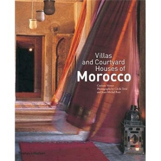 Villas and Courtyard Houses of Morocco