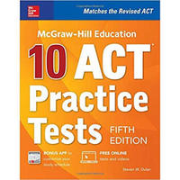 MCGRAW-HILL EDUCATION: 10 ACT PRACTICE TESTS, FI